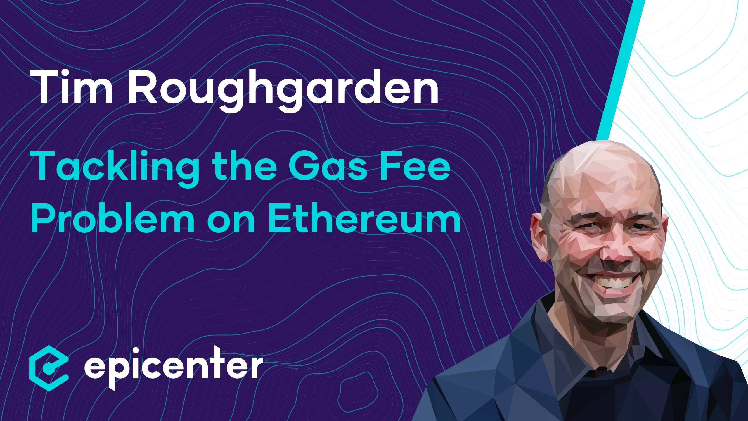 Tim Roughgarden: EIP-1559 – Tackling the Gas Fee Problem on Ethereum