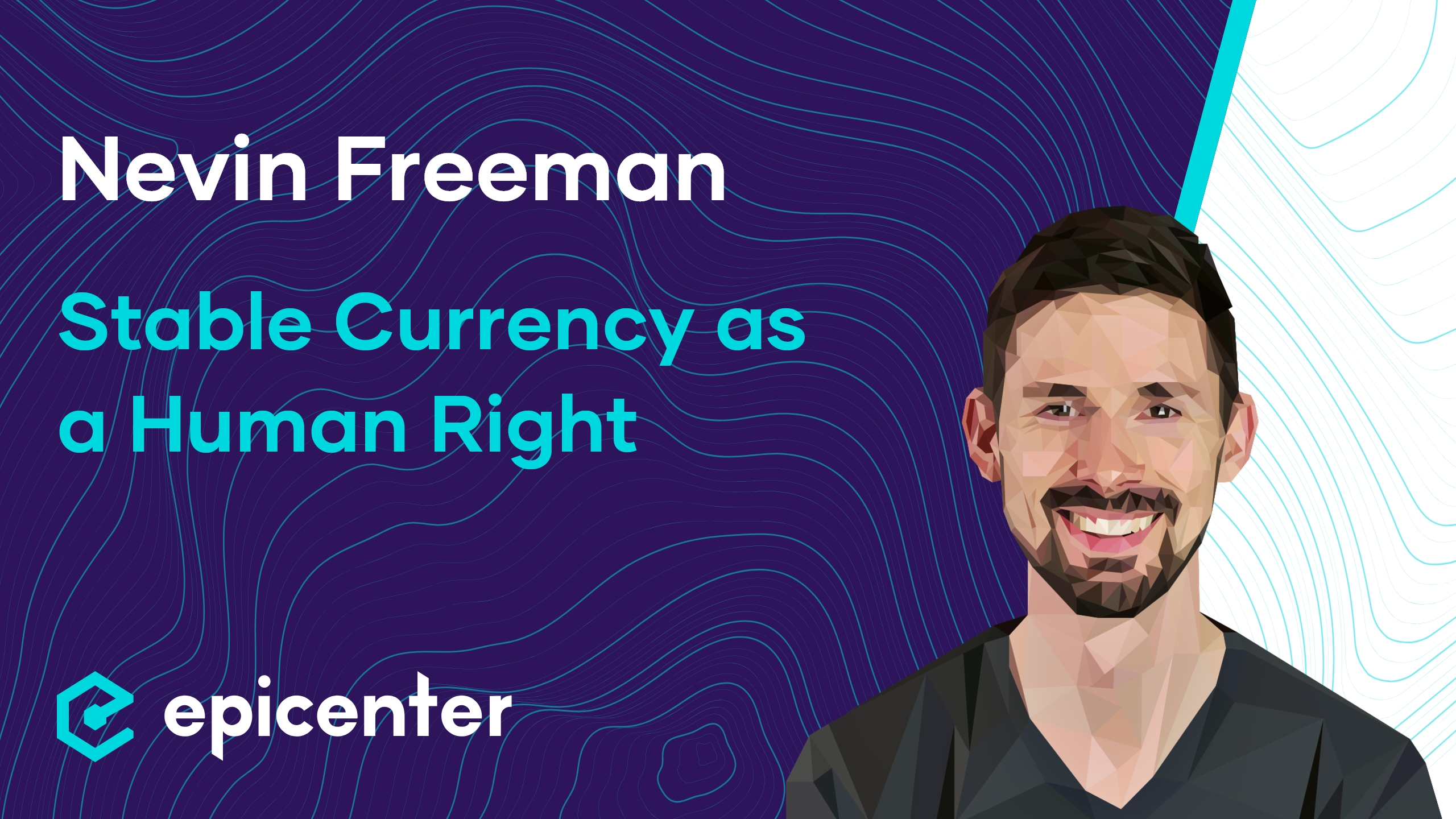 Nevin Freeman: Reserve – Stable Currency as a Human Right